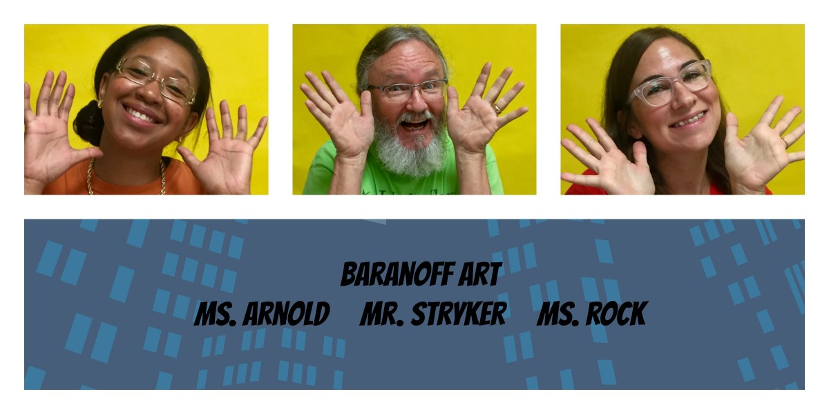 Our three art teachers - Stykwer, Arnold, Rock